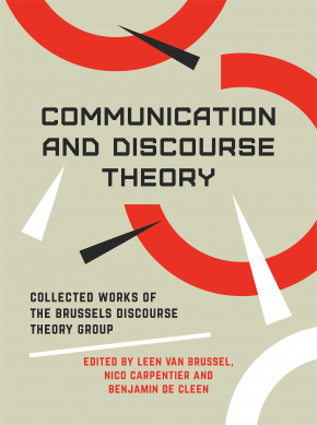 Communication and Discourse Theory: Collected Works of the Brussels Discourse Theory Group