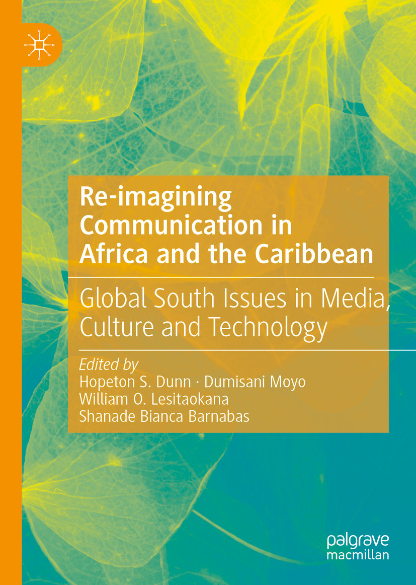 Re-imagining Communication in Africa and the Caribbean