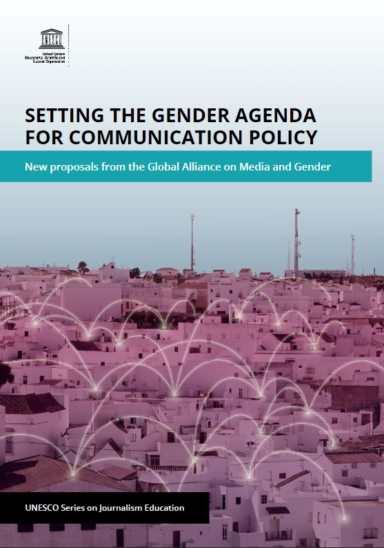 Setting the Gender Agenda for Communication Policy: New proposals from the Global Alliance on Media and Gender