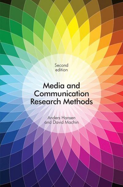 Media and Communication Research Methods (2nd Edition)