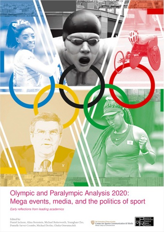 Olympic and Paralympic Analysis 2020: Mega events, media, and the politics of sport