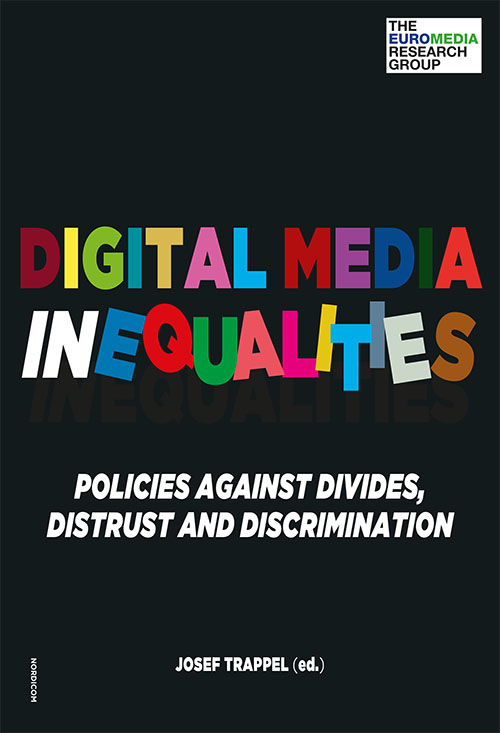 Digital Media Inequalities: Policies against divides, distrust and discrimination