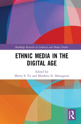 Ethnic Media in the Digital Age