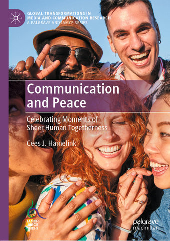Communication and Peace: Celebrating Moments of Sheer Human Togetherness