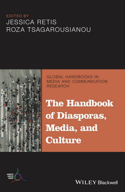 The Handbook of Diasporas, Media, and Culture is in the series Global Handbooks in Media and Communications, co-published by IAMCR and Wiley-Blackwell.