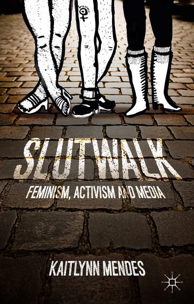 Feminism, Activism and Media