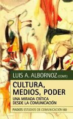 Poder, Medios, Cultura / Power, Media, Culture