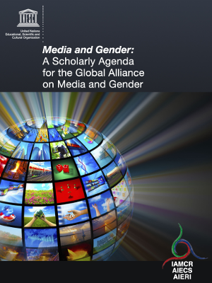 Cover: Media and Gender: A Scholarly Agenda for the Global Alliance on Media and Gender
