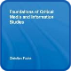 founddations_of_critical_media_and_information_studies
