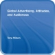 global_advertising_attitudes_and_audiences