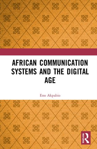 African Communication Systems and the Digital Age