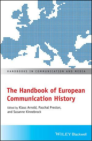 The Handbook of European Communication History