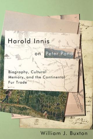 Harold Innis on Peter Pond