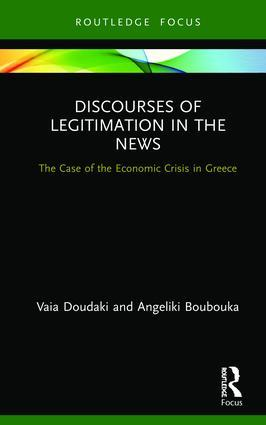 Discourses of Legitimation in the News: The Case of the Economic Crisis in Greece