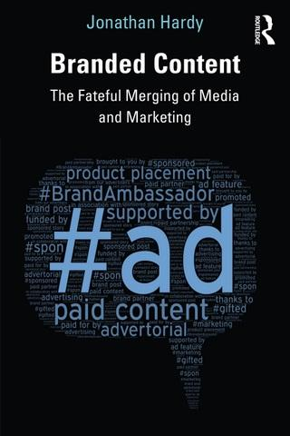 Branded Content: The Fateful Merging of Media and Marketing