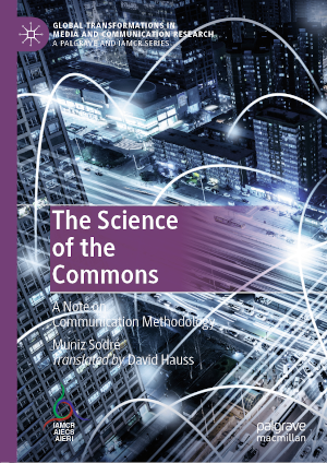 The Science of the Commons: A Note on Communication Methodology